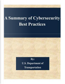 A Summary of Cybersecurity Best Practices by United States Department of Transportation