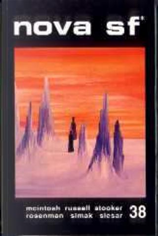 Nova SF* 38 - II serie by Clifford D. Simak, Eric Frank Russell, Henry Slesar, J. T. McIntosh, Jayant V. Narlikar, John B. Rosenman, Margaret St. Clair, Neal jr. Barrett, Richard Stooker