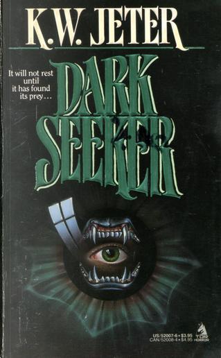 Dark Seeker by K. W. Jeter