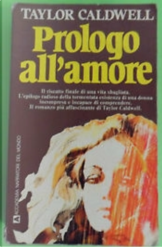 Prologo all'amore by Taylor Caldwell