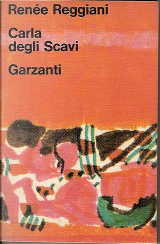 Carla degli scavi by Renée Reggiani