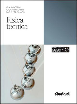 Fisica tecnica by Fabio Polonara, Gianni Cesini, Giovanni Latini