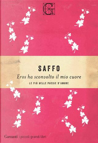 Eros ha sconvolto il mio cuore by Saffo