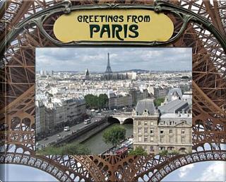 Greetings from Paris by Joel Porter