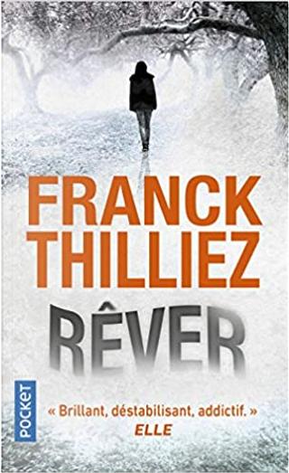 Rêver by Franck Thilliez