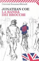 La banda dei brocchi by Jonathan Coe