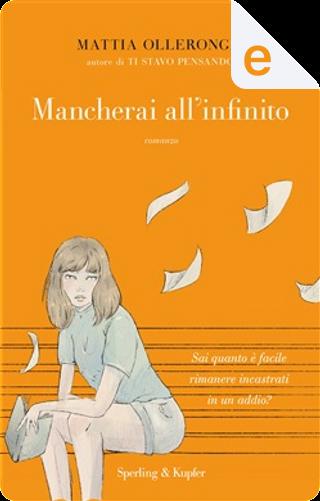 Mancherai all'infinito by Mattia Ollerongis