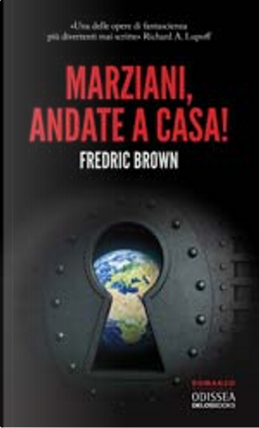 Marziani, andate a casa! by Fredric Brown