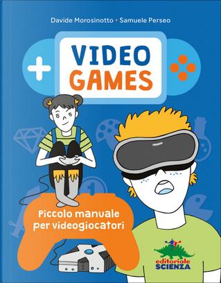 Video games by Davide Morosinotto, Samuele Perseo