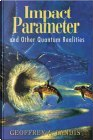 Impact Parameter by Geoffrey A. Landis