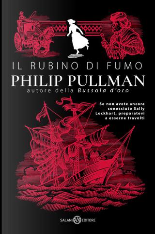 Il rubino di fumo by Philip Pullman