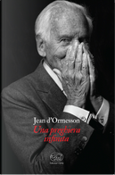 Una preghiera infinita by Jean d'Ormesson