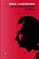 La rivoluzione russa by Rosa Luxemburg