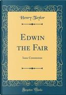 Edwin the Fair by Henry Taylor
