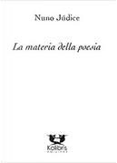 La materia della poesia by Nuno Júdice
