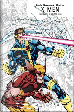 X-Men di Chris Claremont & Jim Lee by Chris Claremont