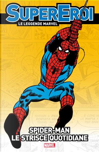 Supereroi - Le leggende Marvel vol.21 by John Romita Sr., Stan Lee