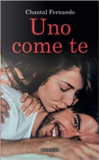 Uno come te by Chantal Fernando
