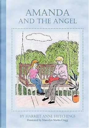 Amanda and the Angel by Harriet Anne Hutchings