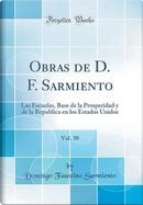 Obras de D. F. Sarmiento, Vol. 30 by Domingo Faustino Sarmiento