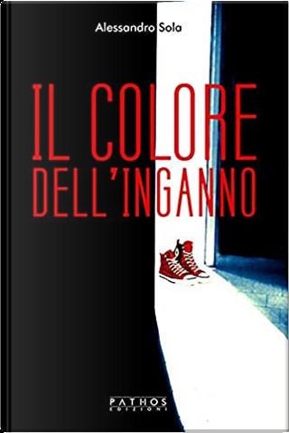 Il colore dell'inganno by Alessandro Sola