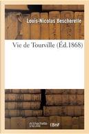 Vie de Tourville by Bescherelle-l-N