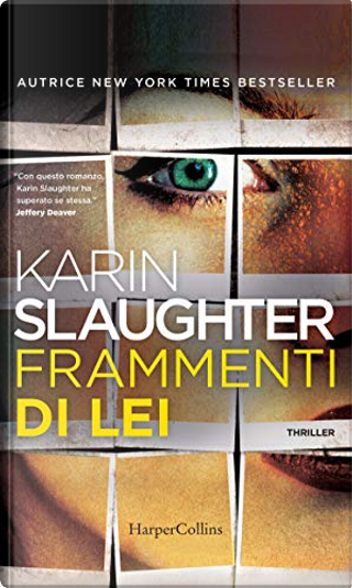 Frammenti di lei by Karin Slaughter