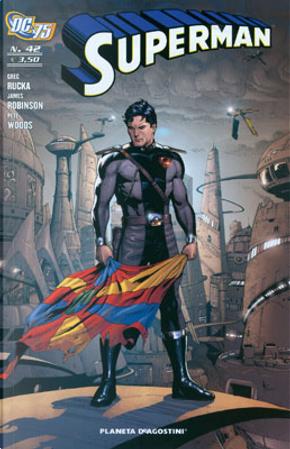 Superman n. 42 by Greg Rucka, James Robinson, Pete Woods, Ron Randall