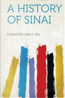 A History of Sinai by Lina D. Eckenstein