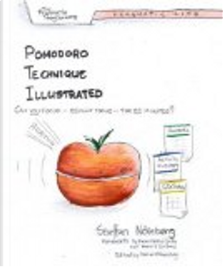 Pomodoro Technique Illustrated by Staffan Nöteberg