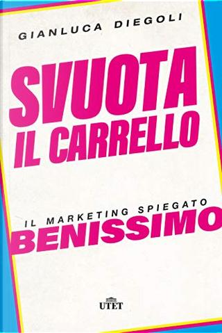 Svuota il carrello by Gianluca Diegoli