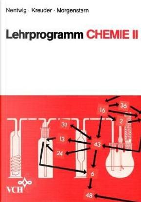 Lehrprogramm Chemie II by Joachim Nentwig