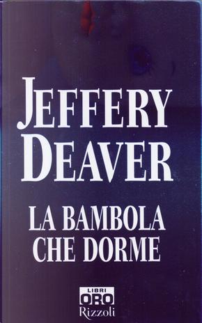 La bambola che dorme by Jeffery Deaver