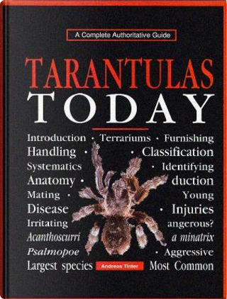 Tarantulas Today by Andreas Tinter