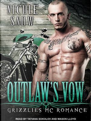 Outlaw's Vow by Nicole Snow