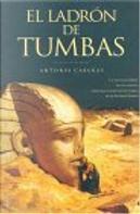 El Ladron De Tumbas/the Thieves Of Tombs by Antonio Cabanas