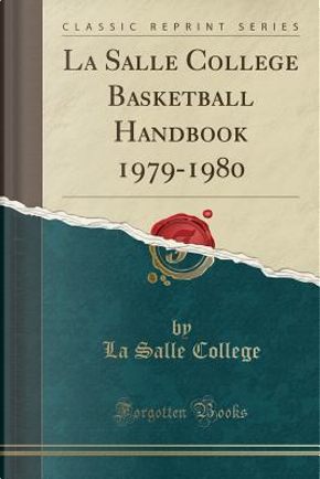La Salle College Basketball Handbook 1979-1980 (Classic Reprint) by La Salle College