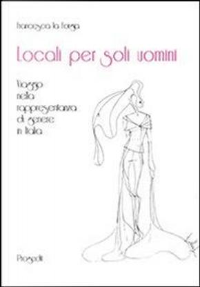 Locali per soli uomini. Viaggio nella rappresentanza di genere by Francesca La Forgia