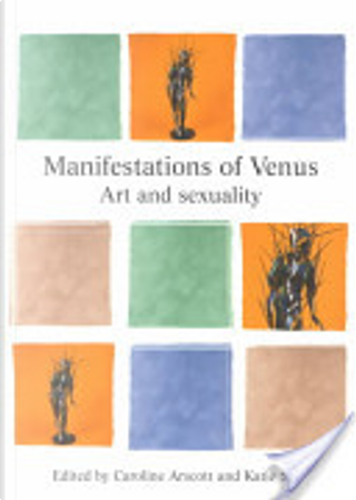 Manifestations of Venus by Katie Scott