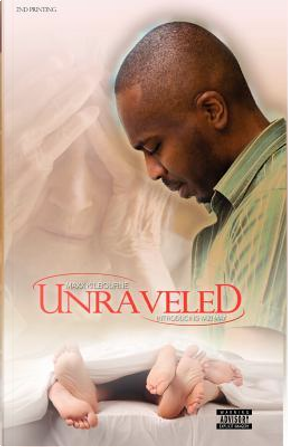 Unraveled by Maxx Kilbourne