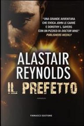 Il prefetto by Alastair Reynolds