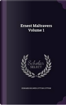 Ernest Maltravers Volume 1 by EDWARD BULWER LYTTON LYTTON