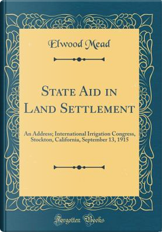State Aid in Land Settlement by Elwood Mead