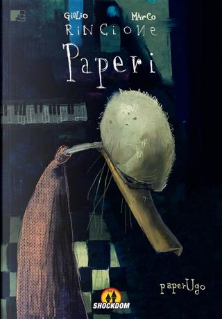 Paperi vol. 1 by Marco Rincione