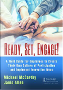 Ready? Set? Engage! by Michael McCarthy