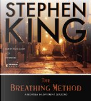 The Breathing Method by Stephen King