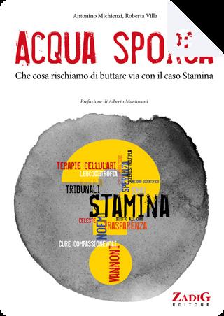 Acqua sporca by Antonino Michienzi, Roberta Villa