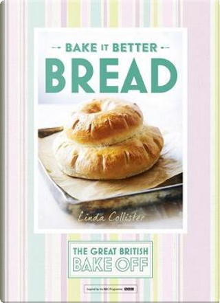 Bake it Better by Linda Collister