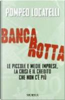 Bancarotta by Pompeo Locatelli