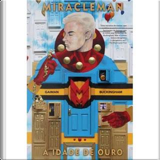 Miracleman by Neil Gaiman